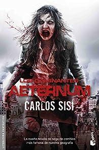 Los caminantes: Aeternum par Carlos Sisí