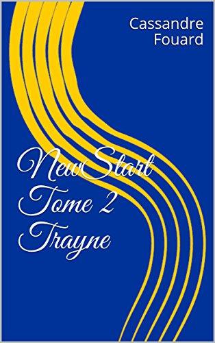 NewStart Tome 2 Trayne