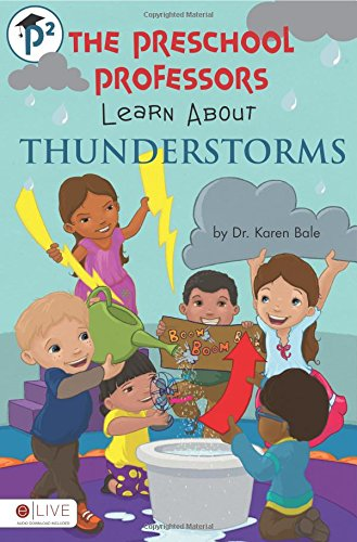 The Preschool Professors Learn About Thunderstorms