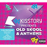 Kisstory Presents Old Skool & Anthems