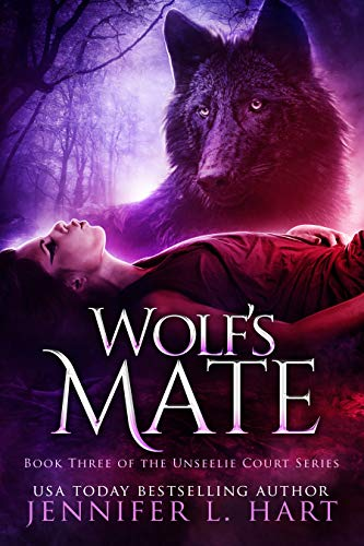 Wolf's Mate: A Magical Paranormal Young Adult Fantasy Novel (The Unseelie Court Book 3) (English Edition)