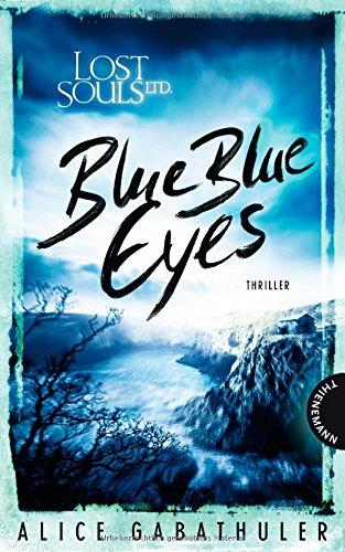 Buchseite und Rezensionen zu 'Lost Souls Ltd., Blue Blue Eyes' von Alice Gabathuler