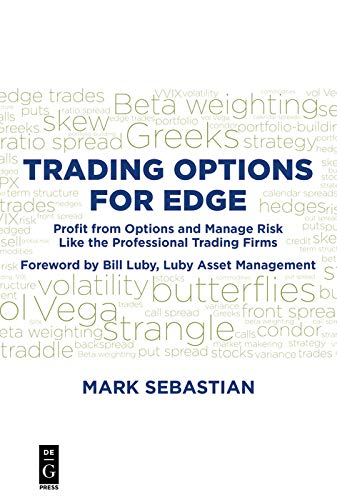 Trading Options for Edge: Profit from Options and Manage Risk Like the Professional Trading Firms (English Edition)
