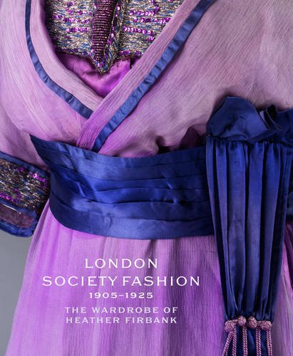 London Society Fashion. 1905-1924