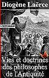 Telecharger Livres Vies et doctrines des philosophes de l Antiquite Integrale 10 livres (PDF,EPUB,MOBI) gratuits en Francaise