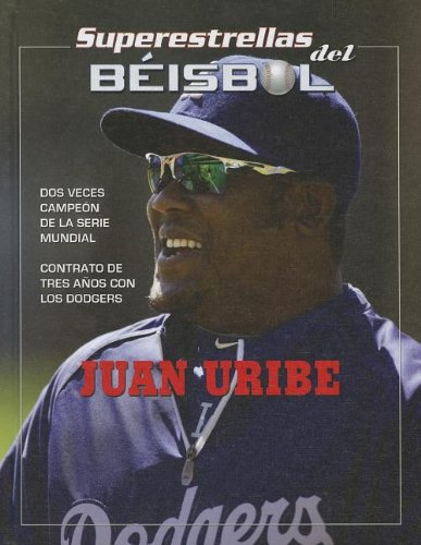 Juan Uribe (Superestrellas del beibol / Superstars of Baseball) por Tania Rodriguez