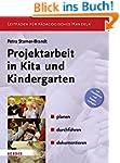 Projektarbeit in Kita und Kindergarte...