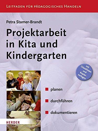 Preisvergleich Produktbild Projektarbeit in Kita und Kindergarten: planen, durchführen, dokumentieren. Leitfaden für Pädagogisches Handeln (KOMPETENZ konkret)