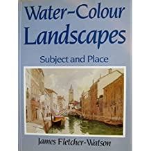 Subject and Place for Watercolour Landscapes