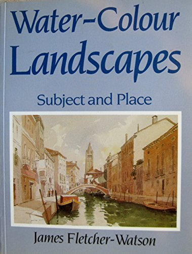 water-colour-landscapes-subject-and-place