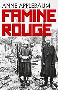 Famine rouge par Anne Applebaum