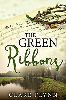 The Green Ribbons by [Flynn, Clare]