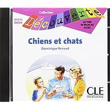Chiens et Chats. CD audio (Collection Decouverte: Niveau 1)