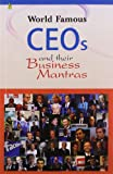 World Famous CEO's and Their Business Mantras (FAF)