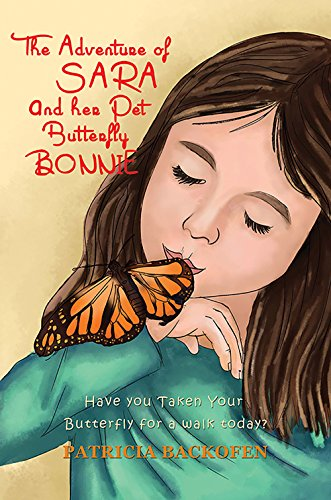 The Adventure of Sara and Her Pet Butterfly (English Edition)