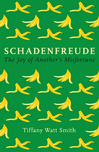 Schadenfreude: The joy of another's misfortune (Wellcome Collection)