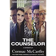 The Counselor (Movie Tie-in Edition): A Screenplay (Vintage International) by Cormac McCarthy (2013-10-15)
