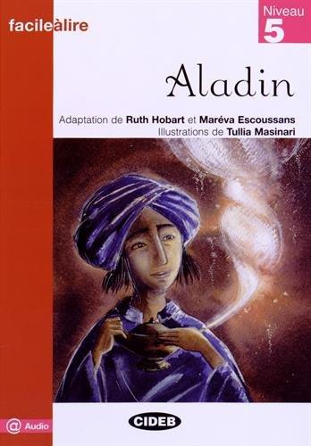 Aladin. Livre Audio (Facile a lire)