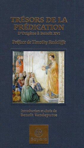 Trésors de la prédication : D'Origène à Benoît XVI