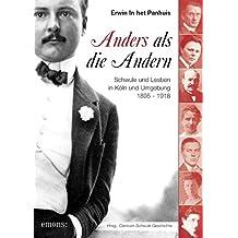 Anders als die Andern: Schwule und Lesben in Köln und Umgebung 1895-1918