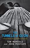 Best Books On Vietnam Wars - The Tunnels of Cu Chi: A Remarkable Story Review