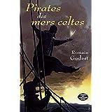 Pirates des mers celtes