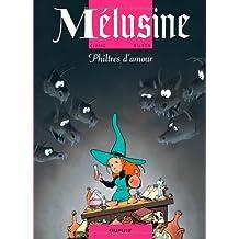 Mélusine, Tome 5 : Philtres d'amour