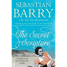 The Secret Scripture by Sebastian Barry (2015-03-05)