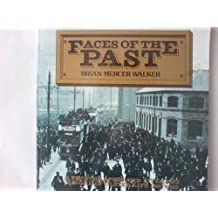 Faces of the Past: A Photographic and Literary Record of Ulster Life 1880-1915
