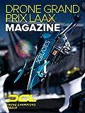 Drone Champions League Drone Grand Prix Laax Magazine [OV]