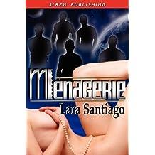 Menagerie by Lara Santiago (2008-07-23)