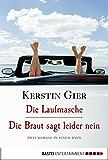 Die Laufmasche/Die Braut sagt leider nein: Zwei Romane in einem Band (Bundle)