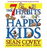 [(The 7 Habits of Happy Kids)] [Author: Sean Covey] published on (September, 2008)
