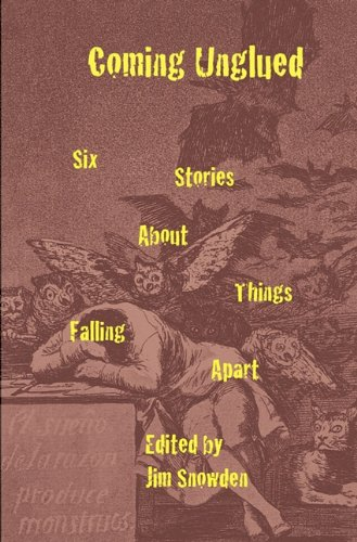 coming-unglued-six-stories-about-things-falling-apart