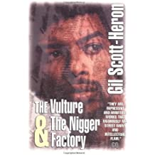 The Vulture AND The Nigger Factory