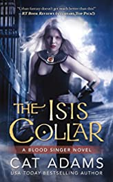The Isis Collar (The Blood Singer Novels)