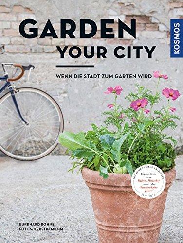 Garden your city: Wenn die Stadt zum Garten wird - Fensterbank Gärtnern
