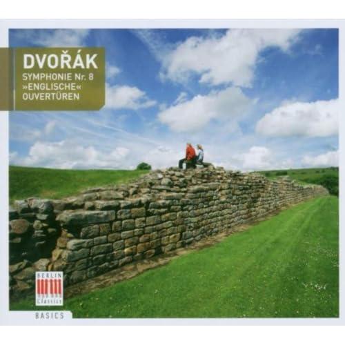 Dvorák: Symphony No. 8, My Home & Husitská