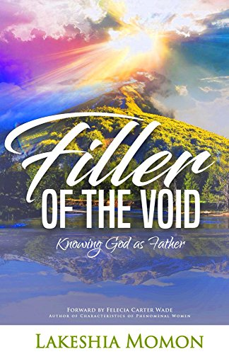 Filler of the Void: Knowing God as Father (English Edition) - Void Filler