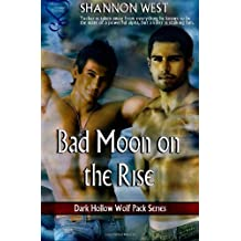 Bad Moon on the Rise (Dark Hollow Wolf Pack 7) by Shannon West (29-Sep-2013) Paperback