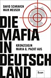 Die Mafia in Deutschland: Kronzeugin Maria G. packt aus