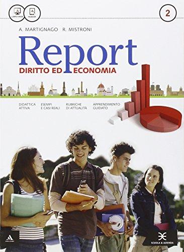 Report. Per gli Ist. tecnici e professionali. Con e-book. Con espansione online: 2