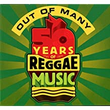 Out of Many: 50 Years of Reggae Music