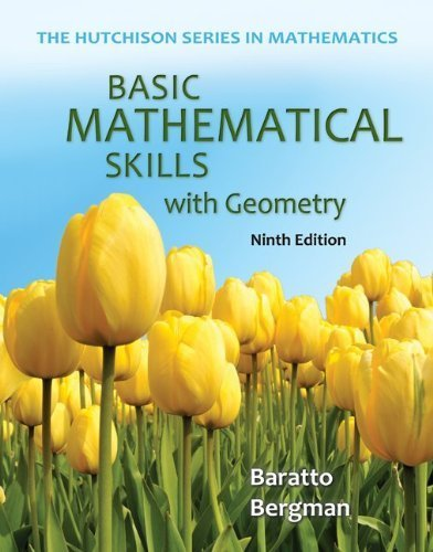Basic Mathematical Skills with Geometry (Hutchison Series in Mathematics) 9th by Baratto, Stefan, Bergman, Barry, Hutchison, Donald (2013) Paperback