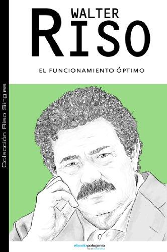 El funcionamiento óptimo (Colección Riso Singles) por Walter Riso