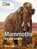Mammoths: Ice Age Giants