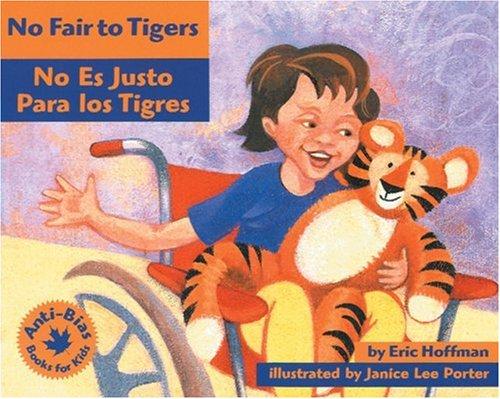 No Fair to Tigers: No Es Justo Para Los Tigres
