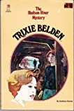 Trixie Belden and the Hudson River Mystery by Kathryn Kenny (October 19,1980)