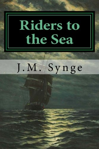 Riders to the Sea: A Play In One Act