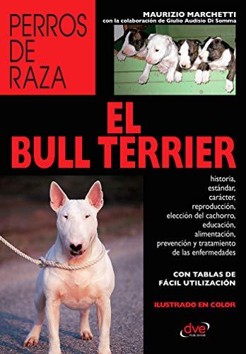 El Bull Terrier por Maurizio Marchetti